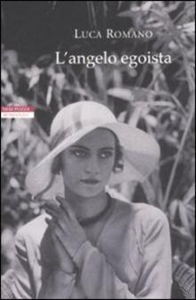 L' angelo egoista - Luca Romano - copertina