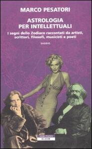 Astrologia per intellettuali - Marco Pesatori - copertina