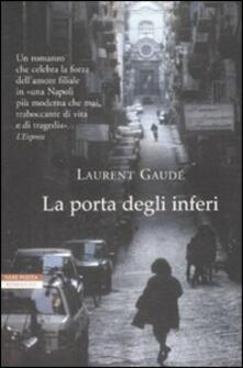 La porta degli inferi - Laurent Gaudé - copertina