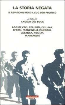 Camfeed.it La storia negata. Il revisionismo e il suo uso politico Image
