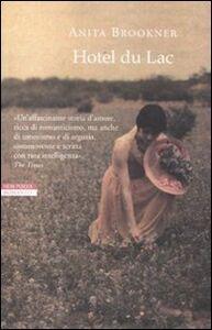 Foto Cover di Hotel du Lac, Libro di Anita Brookner, edito da Neri Pozza