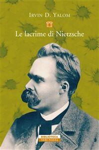 Libro Le lacrime di Nietzsche Irvin D. Yalom