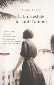 Ultima estate in suol d'amore - Alma Abate - copertina
