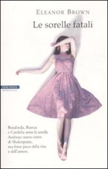 Le sorelle fatali - Eleanor Brown - copertina