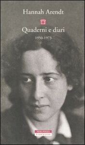 Libro Quaderni e diari 1950-1973 Hannah Arendt