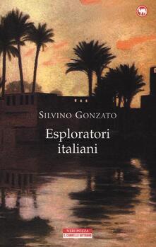 Esploratori italiani - Silvino Gonzato - copertina
