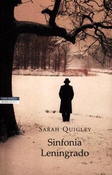 Sinfonia Leningrado - Sarah Quigley - copertina