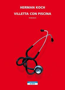 Villetta con piscina - Giorgio Testa,Herman Koch - ebook