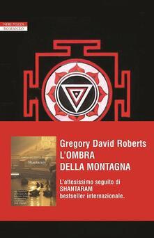 L' ombra della montagna - Gregory David Roberts - copertina