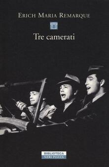 Tre camerati - Erich Maria Remarque - copertina