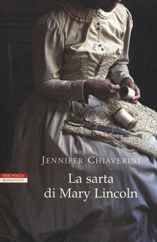 La sarta di Mary Lincoln - Jennifer Chiaverini - copertina