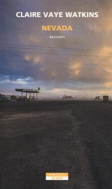 Nevada - Claire Vaye Watkins - copertina