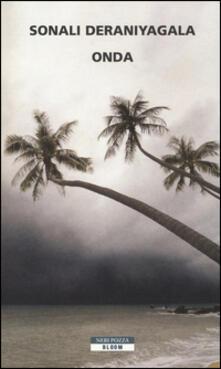 Onda - Sonali Deraniyagala - copertina