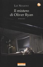 Il Il mistero di Oliver Ryan copertina