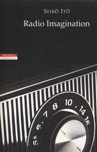 Libro Radio Imagination Ito Seiko