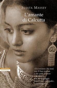 L' amante di Calcutta - Laura Prandino,Sujata Massey - ebook