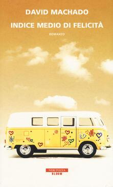 Indice medio di felicità - David Machado - copertina
