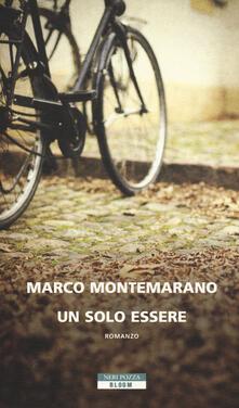 Un solo essere - Marco Montemarano - copertina