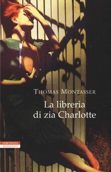 La libreria di zia Charlotte - Thomas Montasser - copertina