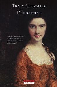 Libro L' innocenza Tracy Chevalier