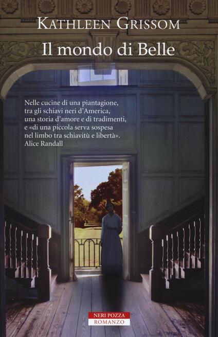 Il mondo di Belle - Kathleen Grissom - copertina
