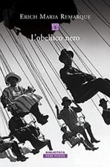L' obelisco nero - Erich Maria Remarque - copertina