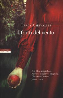 I frutti del vento - Tracy Chevalier - copertina