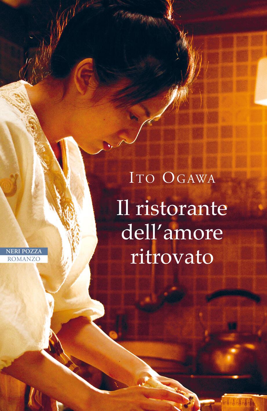 Ristorante dell 39 amore ritrovato ogawa ito ebook - La locanda degli amori diversi ...
