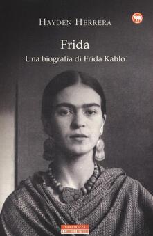 Frida. Una biografia di Frida Kahlo - Hayden Herrera - copertina
