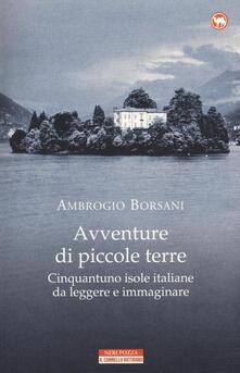 Osteriacasadimare.it Avventure di piccole terre. Cinquantuno isole italiane da leggere e immaginare Image
