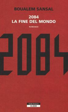 Criticalwinenotav.it 2084. La fine del mondo Image