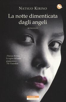 La notte dimenticata dagli angeli - Natsuo Kirino - copertina