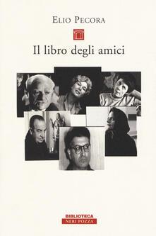 Il libro degli amici - Elio Pecora - copertina