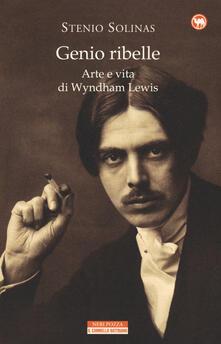 Genio ribelle. Arte e vita di Wyndham Lewis.pdf