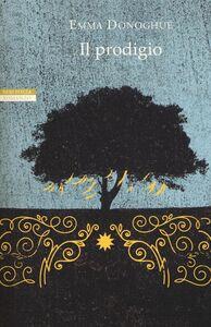 Libro Il prodigio Emma Donoghue