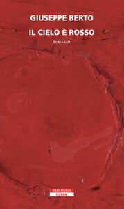 Il cielo è rosso - Giuseppe Berto - copertina