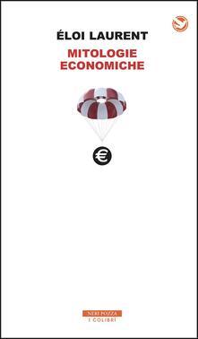Mitologie economiche - Éloi Laurent - copertina