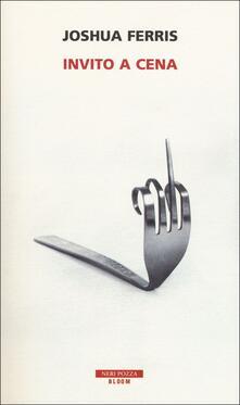 Invito a cena - Joshua Ferris - copertina