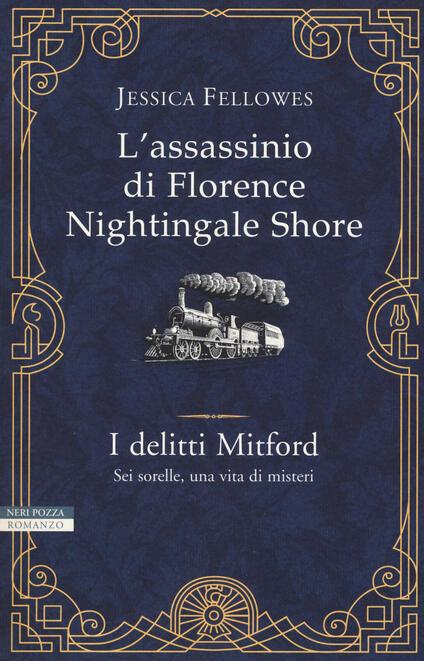L' assassinio di Florence Nightingale Shore - Jessica Fellowes - copertina