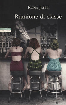 Riunione di classe - Rona Jaffe - copertina