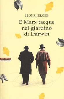 E Marx tacque nel giardino di Darwin - Ilona Jerger - copertina