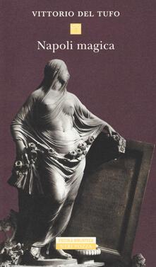 Napoli magica - Vittorio Del Tufo - copertina