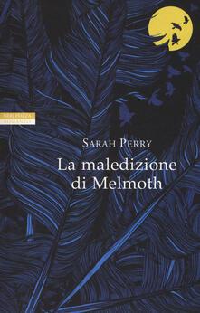 La maledizione di Melmoth - Sarah Perry - copertina