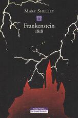 Libro Frankenstein 1818. Ediz. integrale Mary Shelley