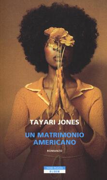 Un matrimonio americano - Tayari Jones - copertina