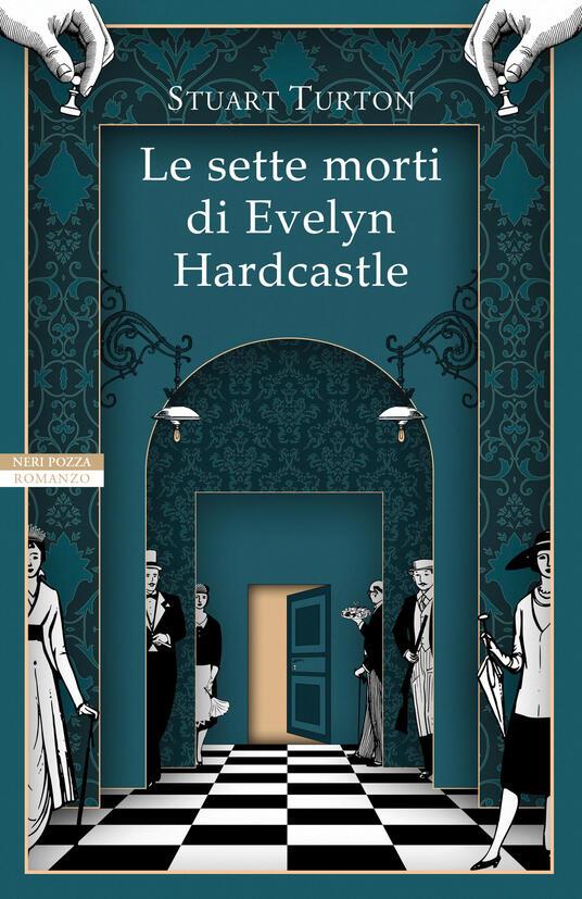 Le sette morti di Evelyn Hardcastle - Stuart Turton - copertina