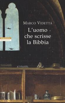 L' uomo che scrisse la Bibbia - Marco Videtta - copertina
