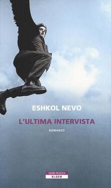 L' ultima intervista - Eshkol Nevo - copertina