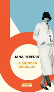 Libro La signora Bauhaus Jana Revedin