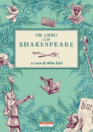 Allie Esiri (a cura di) - Un anno con Shakespeare (2019)